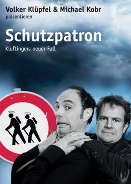 Schutzpatron –  Kluftingers neuer Fall